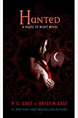 Hunted (House of Night, Book 5): A House of Night Novel Kindle Edition