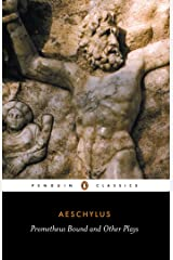 Prometheus Bound and Other Plays (Penguin Classics) Paperback