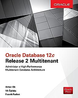 Amazon com: Oracle Database 12c Release 2 Performance Tuning