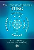 Introducción a la acupuntura de Tung