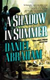 A Shadow in Summer: Book One of The Long Price Quartet (Long Price Quartet, 1)