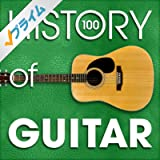 The History of Guitar (100 Famous Songs)