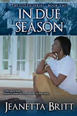 In Due Season (The Lottie Series Book 2) Kindle Edition