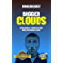 Bigger Clouds: Rebuildable Atomisers and Mods Beginners Guide (Easy Vaping Guides Book 2)