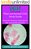 Plant and Animals Cells Study Guide: Great for students with Dyslexia, ADHD, Asperger's, as well as ESL Students