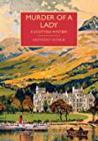 Murder of a Lady: A British Library Crime Classic (British Library Crime Classics)