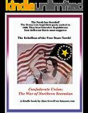 Confederate Union: The War of Northern Secession