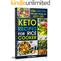 Easy and Healthy Keto Recipes for Rice cooker and Pressure Cooker: Whole Food Ketogenic Rice Cooker Cookbook for… book cover