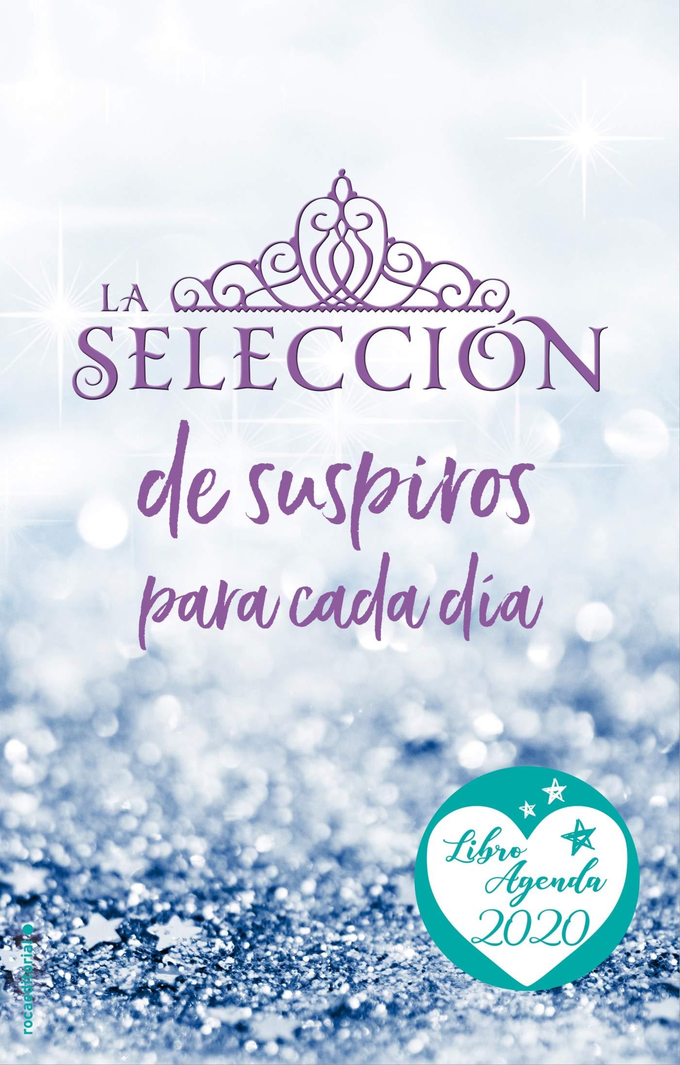 Agenda 2020 La Selección (Roca Juvenil): Amazon.es: Kiera ...