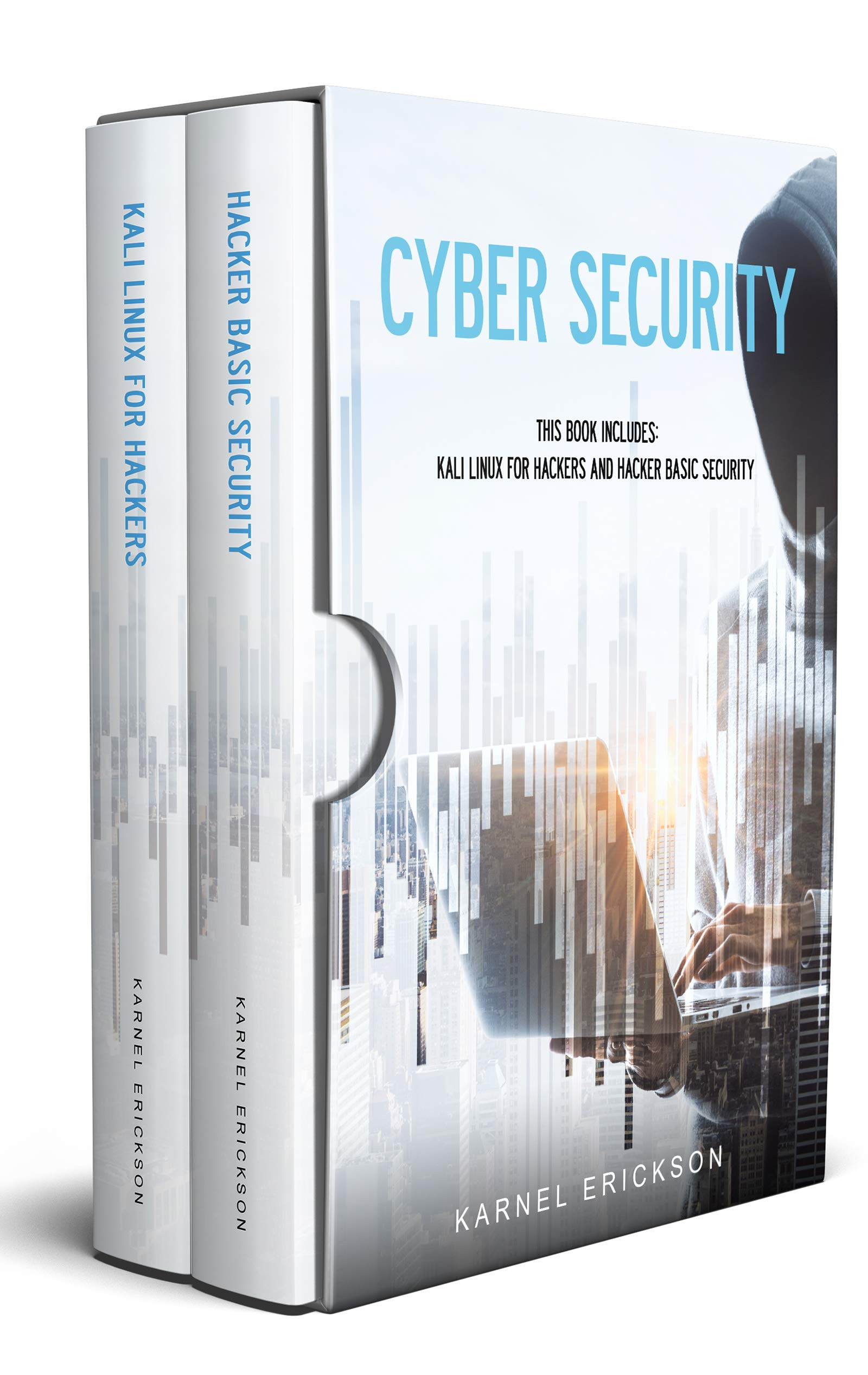 Cyber Security  This Book Includes  Kali Linux For Hackers And Hacker Basic Security  English Edition