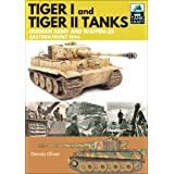 Tiger I and Tiger II: German Army and Waffen-SS, Eastern Front 1944 (TankCraft Book 1)