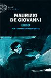 Buio: per i Bastardi di Pizzofalcone (Einaudi. Stile libero big)