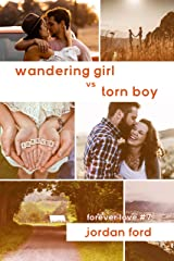 Wandering Girl vs Torn Boy (Forever Love Book 7) Kindle Edition