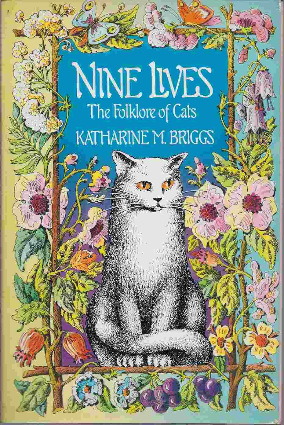 Nine lives: The folklore of cats PDF