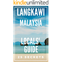 Langkawi 25 Secrets - The Locals Travel Guide For Your Trip to Langkawi  2019 ( Malaysia )