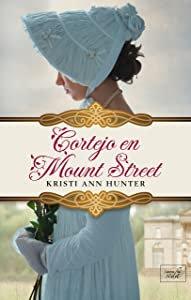 CORTEJO EN MOUNT STREET (Hawthorne House-3) (Spanish Edition)