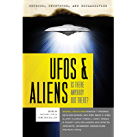 Exposed, Uncovered & Declassified: UFOs and Aliens: Is There Anybody Out There? (Exposed, Uncovered, & Declassified…