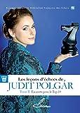 Les leçons d'échecs de Judit Polgár - Tome II: En route pour le top 10