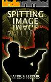 Spitting Image (The Immortal Vagabond Healer Book 2)