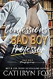 Confessions of a Bad Boy Professor (Bad Boy Confessions)