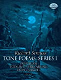 Strauss: Tone Poems, Series 1: Don Juan, Tod Und Verklarung and Don Quixote in Full Score from the Original Editions