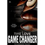 Game Changer (Endgame Trilogy Book 3)