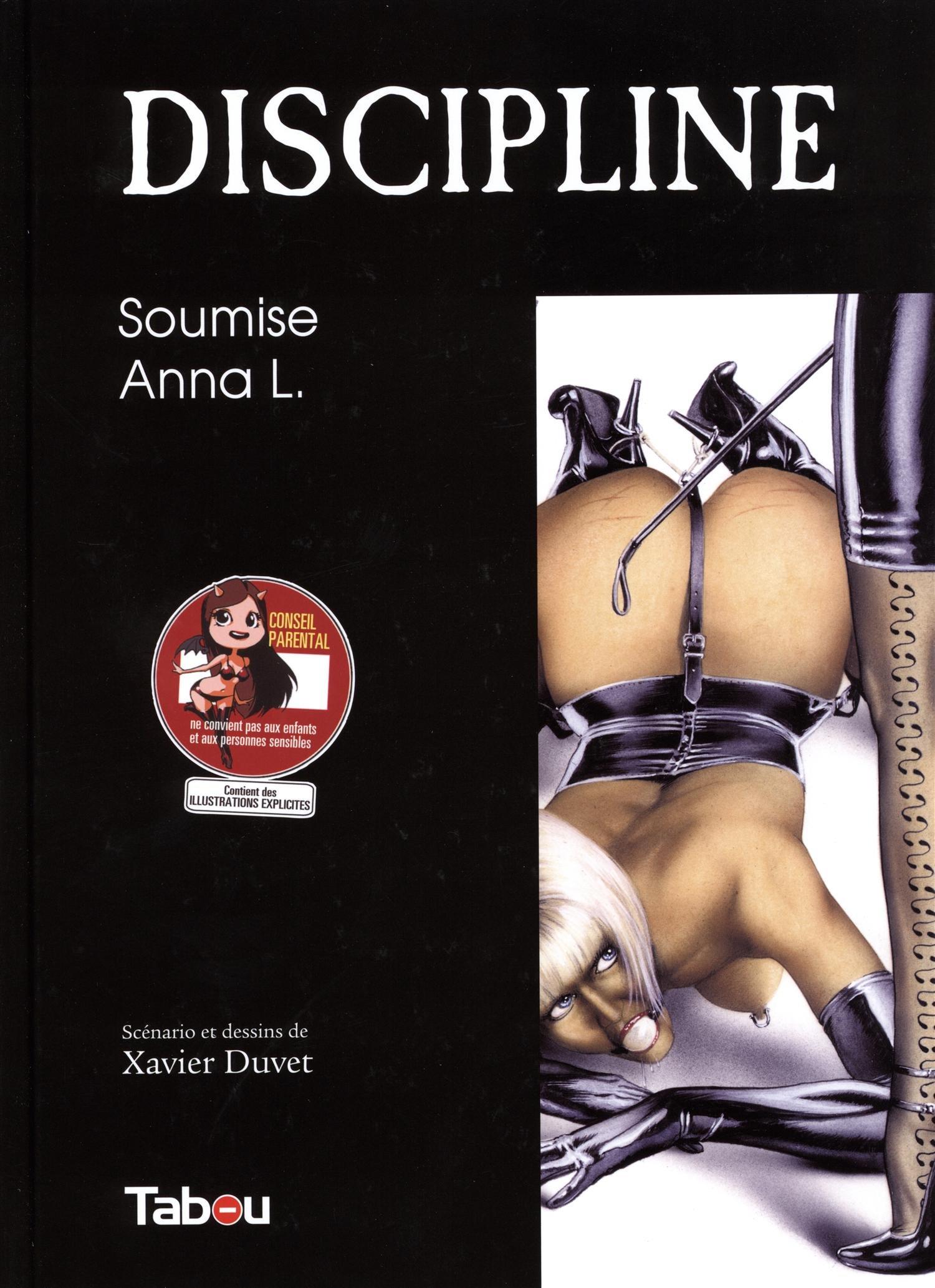 Discipline, Tome 2 : Soumise Anna L Album – 21 juillet 2014 Xavier Duvet TABOU 2359540769 BD tout public