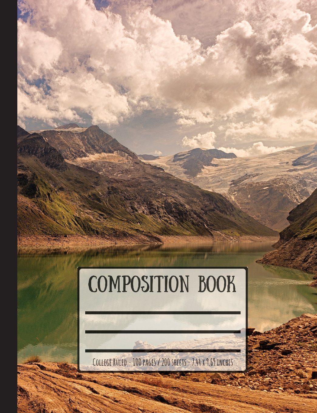 Mountains, Lakes & Rocks Composition Book: College Ruled - 100 Pages / 200 Sheets - 7.44 x 9.69 inches ebook