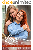 Love for Hire: A Lesbian Romance (Love Stories Book 4)