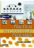 Practical Physiotherapy Prescriber