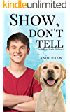 Show, Don't Tell (Park Road Pack Shifters Book 1)