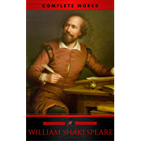 The Complete Works of William Shakespeare (37 plays, 160 sonnets and 5 Poetry Books With Active Table of Contents) (Lecture Club Classics) (English Edition)