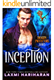 Inception: Dragon Shifter Romance (Dragon Protectors Book 1)