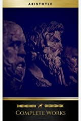 Aristotle: Complete Works (Golden Deer Classics) Kindle Edition