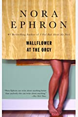 Wallflower at the Orgy Paperback