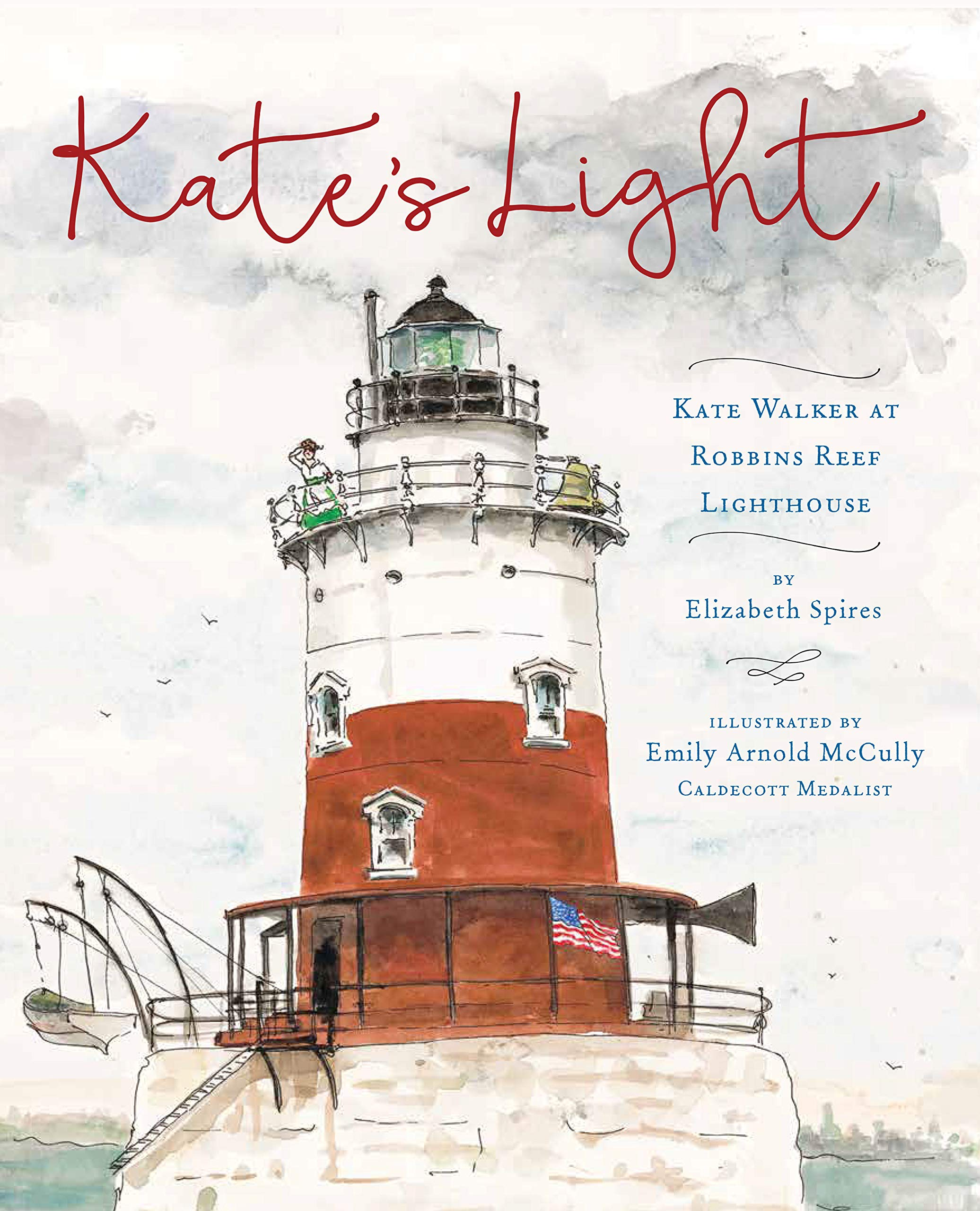 Kate's Light: Kate Walker at Robbins Reef Lighthouse: Spires, Elizabeth,  McCully, Emily Arnold: 9780823443482: Amazon.com: Books