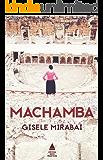 MACHAMBA (Portuguese Edition)
