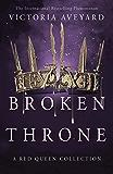 Broken Throne (Red Queen Collection)