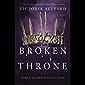 Broken Throne (English Edition)