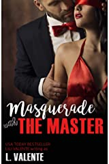 Masquerade with the Master (Master Me Book 3) Kindle Edition