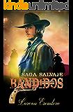 BANDIDOS (Saga Salvaje nº 3) (Spanish Edition)