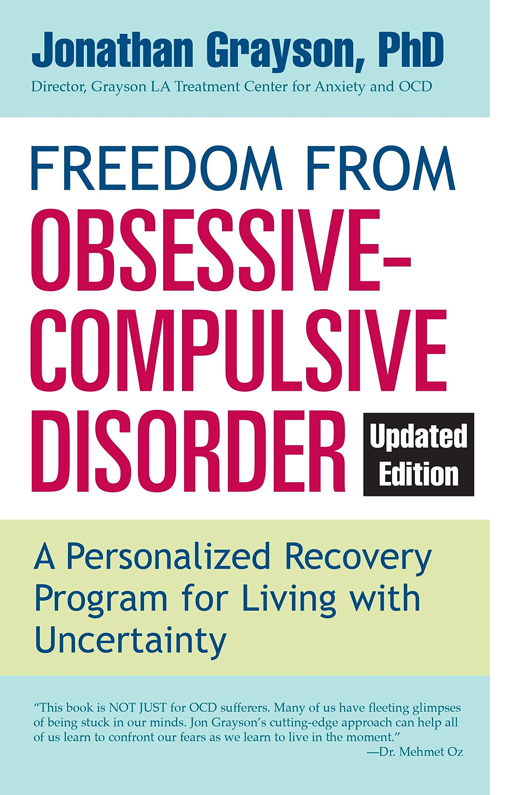 Read Online Freedom from Obsessive Compulsive Disorder: A Personalized Recovery Program for Living with Uncertainty, Updated Edition ebook