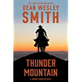 Thunder Mountain: A Thunder Mountain Novel