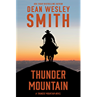 Thunder Mountain: A Thunder Mountain Novel
