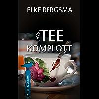 Das Teekomplott - Ostfrieslandkrimi (Büttner Und Hasenkrug 2) (German Edition)