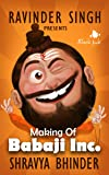 Making of Babaji Inc.