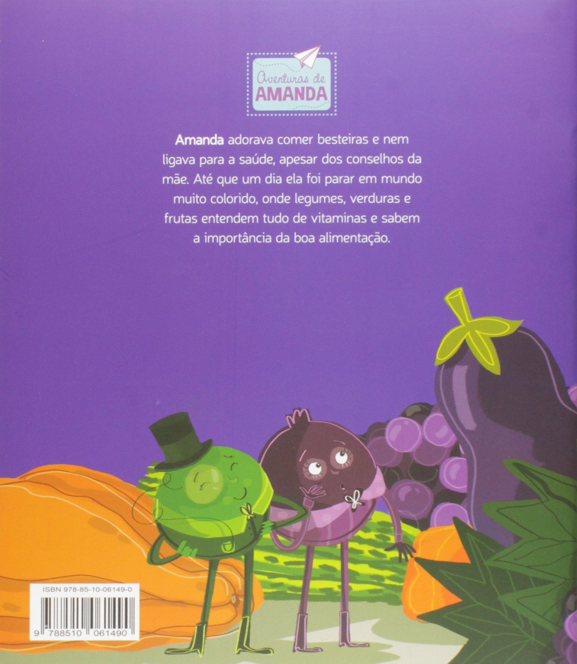 Amanda no Pais das Vitaminas: Leonardo Mendes Cardoso: 9788510061490: Amazon.com: Books