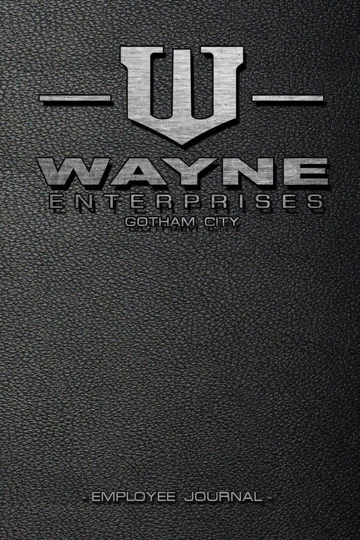 Wayne Enterprises Journal: Batman / Gotham Notebook