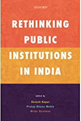 Rethinking Public Institutions in India Kindle Edition
