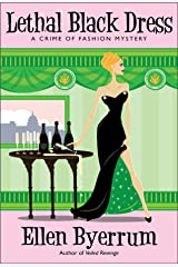 Lethal Black Dress: A Crime of Fashion Mystery (Crime of Fashion Mysteries Book 10) Kindle Edition